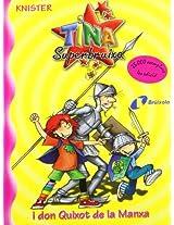Tina Superbruixa i Don Quixot de la Manxa / Lilly the Witch and Don Quixote of la Mancha (Tina Superbruixa / Lilly the Witch)