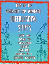 How To - A Book of Tumbling Tricks, Pyramids and Gymnastic Games   Basic Gymnastics   How to Gymnastics