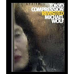 Michael Wolf - Tokyo Compresion Revisited
