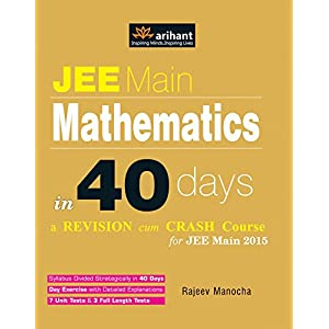 JEE Main Mathematics in 40 Days (Old Edition)