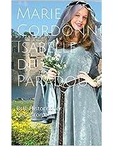 Isabelle de Paradou: BsB_Historischer Liebesroman (Die Isabelle-Romane 3) (German Edition)