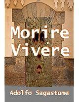 Morire e Vivere (Italian Edition)