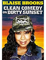 Blaise Brooks: Clean Comedy on Dirty Sunset