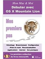 Débuter avec OS X Mountain Lion - Mes premiers pas (Mon Mac & Moi)