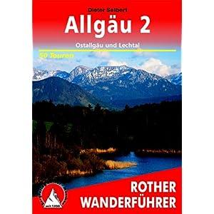 【クリックでお店のこの商品のページへ】Allgaeu 2. Ostallgaeu und Lechtal: 50 Touren: Dieter Seibert: 洋書