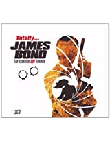 Totally... James Bond - the Essential 007 Themes