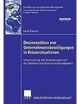 Desinvestition von Unternehmensbeteiligungen in Krisensituationen: Untersuchung der Auswirkungen auf die Selektion von Desinvestitionsobjekten (Schriften zum europäischen Management)