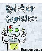 Roboter Gegensätze (German Edition)