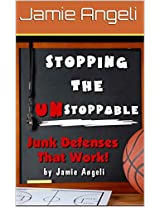 Stopping the Unstoppable - Basketball Junk Defenses That Work