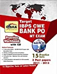 Target IBPS-CWE Bank PO/MT Exam Practice Workbook (with CD)