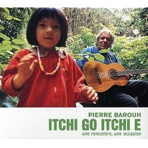 Itchi Go, Itchi E