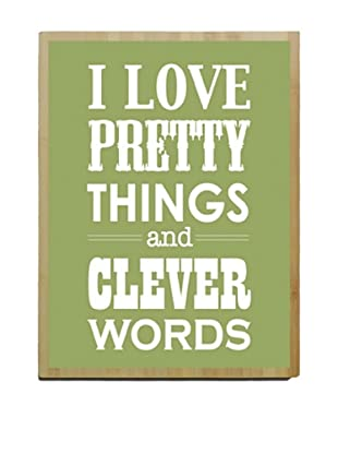 Artehouse I Love Pretty Things - Green Bamboo Wood Sign