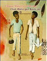 Chaque Malice a Son Bouqui/Chak Malis Gen Bouki Pa L