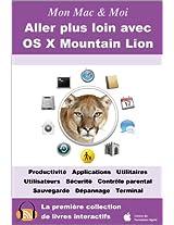 Aller plus loin avec OS X Mountain Lion (Mon Mac & Moi t. 71) (French Edition)
