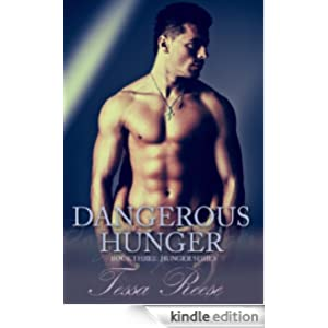 Dangerous Hunger (Hunger Series Book 3)
