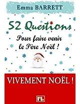 52 Questions pour faire venir le Père Noël ! (French Edition)