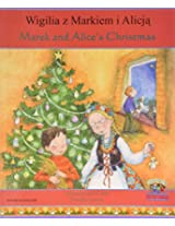 Marek and Alice's Christmas in Polish and English (Celebrating Festivals)