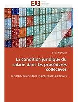 La Condition Juridique Du Salarie Dans Les Procedures Collectives (Omn.Univ.Europ.)