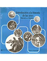 Introducción a la Historia de las Artes/ Introduction to the Arts History
