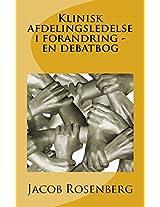 Klinisk Afdelingsledelse I Foraning - En Debatbog