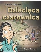 Dawid i Jacko: Dziecieca Czarownica (Polish Edition)