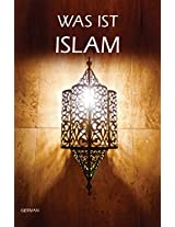 WAS IST ISLAM (Goodword) (German Edition)
