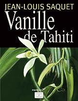 Vanille de Tahiti (Savoir & Saveurs)