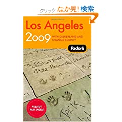 Fodor's Los Angeles 2009: With Disneyland and Orange County (Travel Guide)