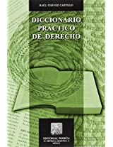 Diccionario practico de derecho/ Handbook Dictionary of Rights