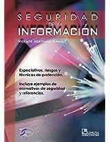 Seguridad de la informacion/ Information Security: Expectativas, Riesgos Y Tecnicas De Proteccion