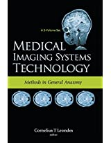 Medical Imaging Systems Technology: Methods in General Anatomy Volume 3