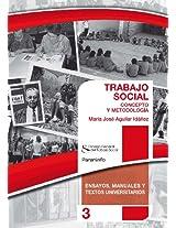 Trabajo social. Concepto y metodología (Ensayos, manuales y textos universitarios nº 3) (Spanish Edition)