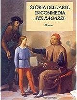 Storia dell'Arte in commedia per ragazzi (Italian Edition)