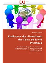 L''Influence Des Dimensions Des Soins de Sante Primaires (Omn.Univ.Europ.)