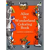 Alice in Wonderland Coloring Book (Dover Classic Stories Coloring Book)Lewis Carroll�ɂ��