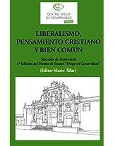 Liberalismo, pensamiento cristiano y bien común: Selección de textos de la 1a edición del Premio de ensayo