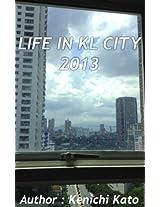 LIFE IN KL CITY