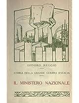 Storia della Grande Guerra d'Italia (Volume 20): Il ministero nazionale (Italian Edition)