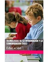 Tecnologias de la información y la comunicación (TICS): Educación