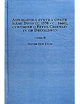 Astudiaeth O Fywyd a Gwaith Siams Dwnn (c. 1570 - C. 1660), Cywyddr O Fetws Cedewain Yn Sir Drefaldwyn: v. 2 (Welsh Studies)