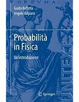 Probabilità in Fisica: Un'introduzione (UNITEXT)
