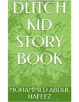 DUTCH KID STORY BOOK (Dutch Edition)