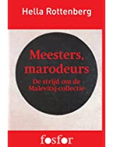Meesters, marodeurs - de strijd om de Malevitsj-collectie (Dutch Edition)