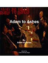 Adam to Ashes
