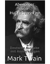 Huckleberry Finn - Deutsche Ausgabe - mit Anmerkungen (German Edition)