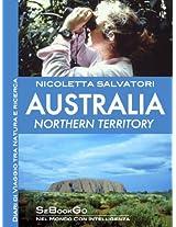 AUSTRALIA - Northern Territory (Italian Edition)
