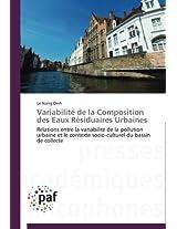 Variabilite de La Composition Des Eaux Residuaires Urbaines (Omn.Pres.Franc.)