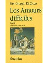Les Amours Difficiles (Collection Voix 9)