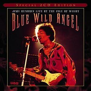 Jimi Hendrix: Blue Wild Angel Live At The Isle Of Wight