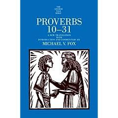 【クリックで詳細表示】Proverbs 10-31 (The Anchor Yale Bible Commentaries): Michael V. Fox: 洋書